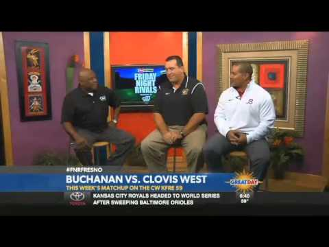 Friday Night Rivals Preview: Buchanan VS Clovis West