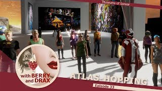 Atlas-Hopping in Sansar with Berry & Drax - Episode 33 - April 14th 2018 @ 11am PST