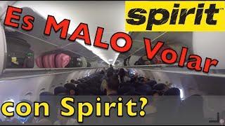 Que Tan MALO es Volar con SPIRIT Airlines?