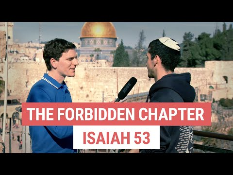 """The Forbidden Chapter"" in the Hebrew Bible - Isaiah 53"