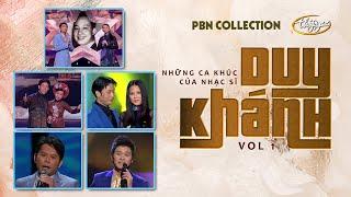 Những Ca Khúc Nhạc Sĩ Duy Khánh - PBN Collection 1