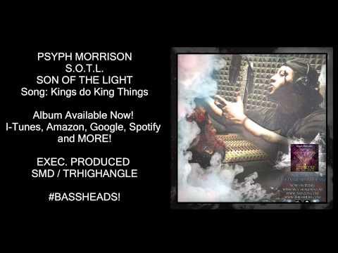 Kings do King things Psyph Morrison