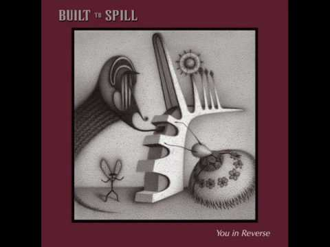 Built To Spill - Goin' Against Your Mind.