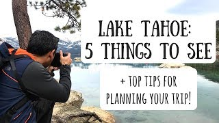 Lake Tahoe | Exploring Beautiful Beaches & Snowy Mountains in March