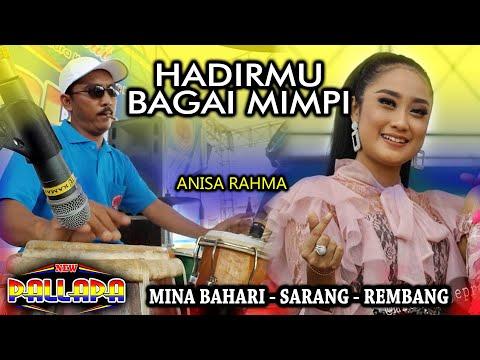 Hadirmu Bagai Mimpi - Anisa Rahma Version - Full Koplo Ky Ageng New Pallapa Mina Bahari Rembang