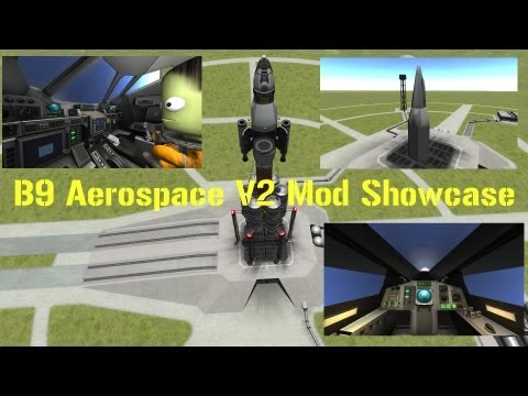 Mod Showcase B9 Aerospace V2.. New Release Kerbal Space Program