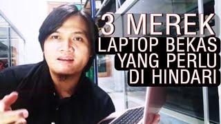 3 Merk Laptop Bekas Yang Tidak Direkomendasikan