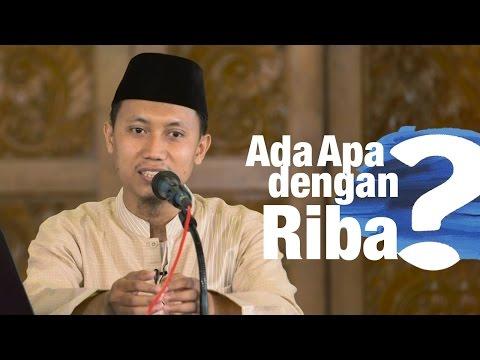 Kajian Umum: Ada Apa Dengan Riba? (AADR) - Ustadz Ammi Nur Baits