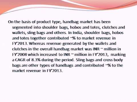 india handbag industry outlook to 2018 Research and markets: india handbag industry outlook to 2018 - premium segment and online retail to lead the growth.