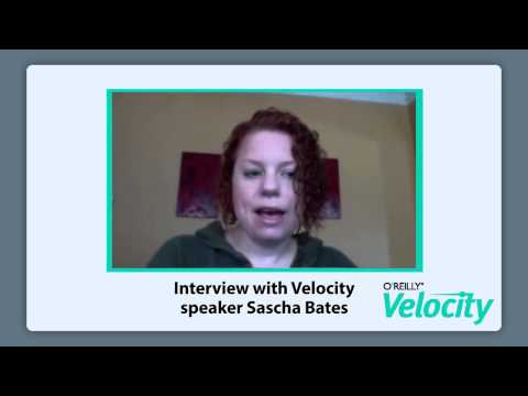 Interview with Velocity speaker Sascha Bates