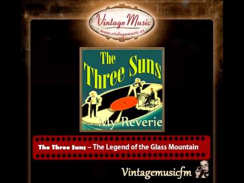 The Three Suns – The Legend Of The Glass Mountain
