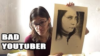 I'm a Bad Youtuber!