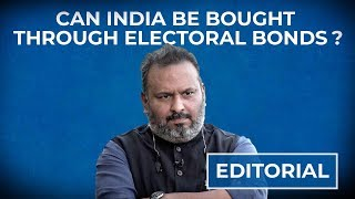 Are we selling our country through electoral bonds?