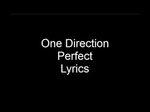 One Direction - Perfect - Lyrics