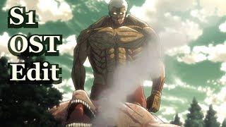 Eren vs Armored Titan - Season 1 OST Edit (Part 1)