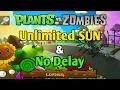 Hack Unlimited Sun & No Delay PVZ FREE (Game Killer)