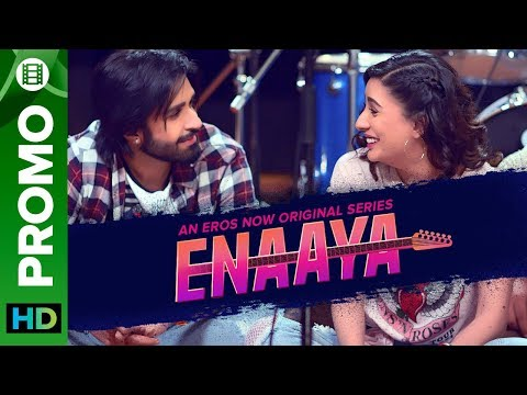 Enaaya - Promo | An Eros Now Original Series | All Episodes Streaming Now