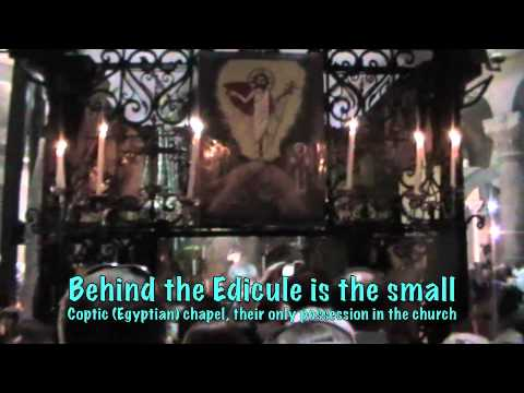 Easter Sunday in Jerusalem, A Tour of the Church of the Holy Sepulchre