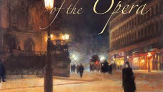 The Phantom of the Opera (version 2) by Gaston LEROUX Part 1/2 | Full Audio Book