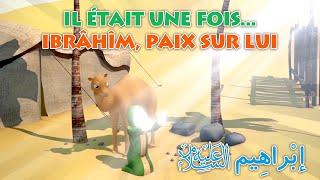 Download Lagu Official Clip - Il était une fois... Ibrâhîm, Paix sur lui Gratis STAFABAND