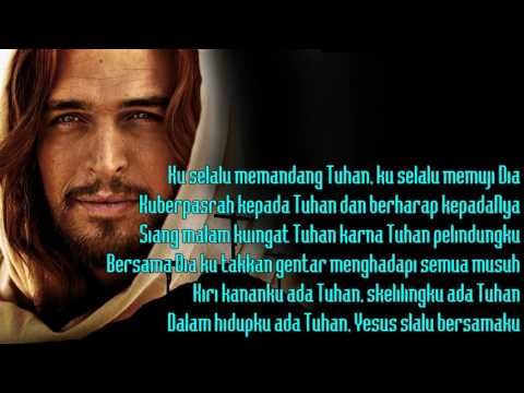 Download Lagu KU SELALU MEMANDANG TUHAN - KIRI KANANKU ADA TUHAN, SEK'LILINGKU ADA TUHAN MP3 Free