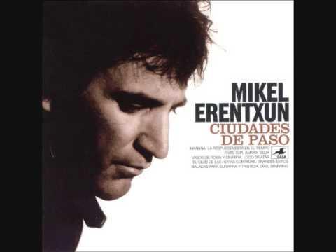 Mikel Erentxun - Mañana