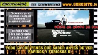 RAPIDOS  FURIOSOS 6 / A todo gas 6 - todo lo que tenes que saber antes de ver la pelicula