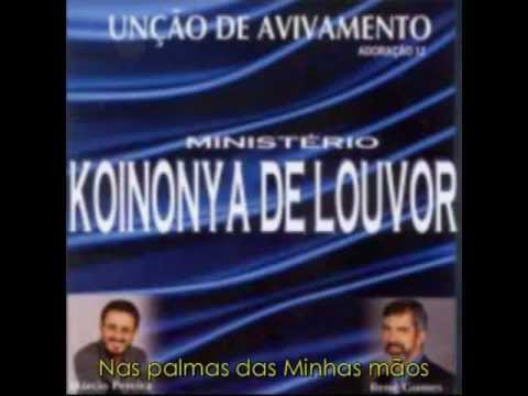Ministério Koinonya De Louvor - Na Palma Das Minhas Mãos