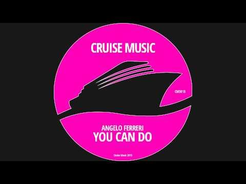 Angelo Ferreri - You Can Do (Original Mix)