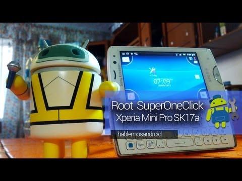 Root Xperia Mini Pro SK17a y SK17i  (2.3.3 & 2.3.4 GB) (Español)