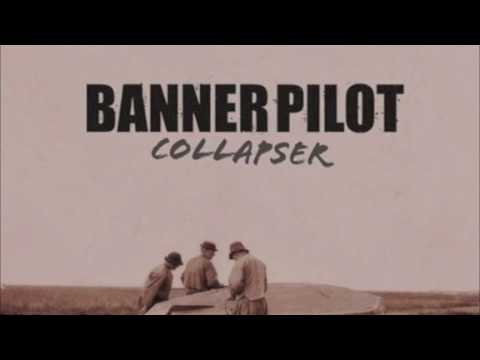 Banner Pilot - Starting At The Ending