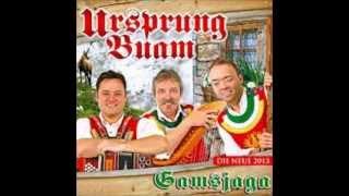 Ursprung Buam  Zichn Schnaps Lied