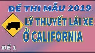 Đề thi mẫu 2019, học lý thuyết lái xe CALIFORNIA - Mỹ | Biển báo giao thông trên đường