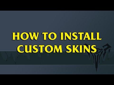 How To Install Custom Skins (Skin Installer Ultimate)