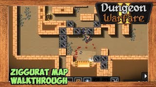 Dungeon Warfare 2 Ziggurat Map Walkthrough [Chakram Trap Build]