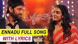 Ennadu Full Song With Lyrics  Malli Raava Movie So
