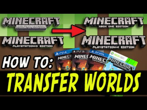 Minecraft Xbox One PS4 HOW TO TRANSFER WORLDS Minecraft PS3 to PS4 Xbox 360 to Xbox One