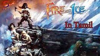 Fire & Ice - Cartoon Movie In Tamil