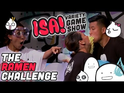 The Ramen Challenge - ISA! VARIETY GAME SHOW Season 2 Pt. 1