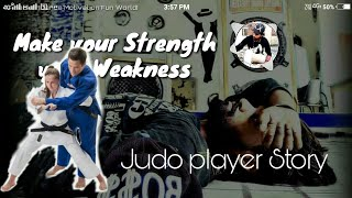 """Make your Strength your Weakness Motivation story a judo player in japan"""" V-hacker'"""