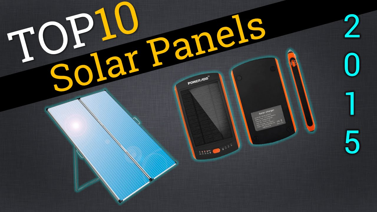 Top 10 Solar Panels 2015 Compare Best Solar Panels Youtube