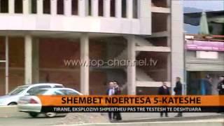 Shembet ndërtesa 5-katëshe - Top Channel Albania - News - Lajme