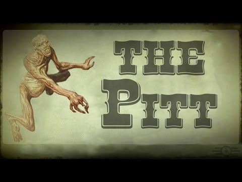 FALLOUT Lore: Volume 2 - The Pitt