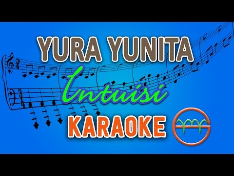 download lagu Yura Yunita - Intuisi (Karaoke Lirik Chord) by GMusic gratis