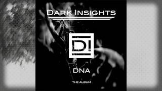 DARK INSIGHTS - DNA - ALBUM TRAILER (2018)