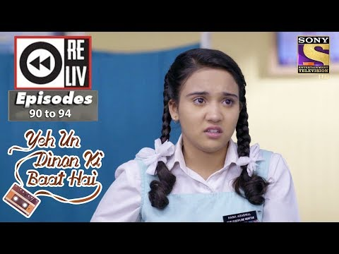 Weekly Reliv | Yeh Un Dinon Ki Baat Hai | 8th Jan to 12th Jan 2018 | Episode 90 to 94 | new show
