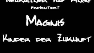 Magnis - Kinder der Zukunft 2010