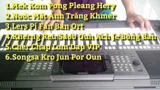 #4 Liên Khúc Khmer Remix 2017 | Lers Pi Fan Ban Ort Nhạc Sống Khmer  | Organ Phol Sơn Khmer