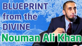 Blueprint From The Divine - Ustaadh Nouman Ali Khan
