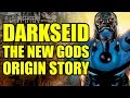 Darkseid & The New Gods Explained